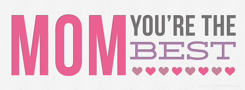 mothers-day-mom-youre-the-best-facebook-