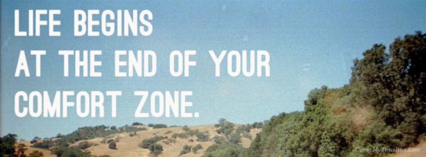 quote-life-begins-at-the-end-of-your-comfort-zone-facebook-timeline-cover