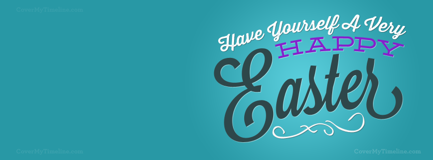 happy-easter-have-yourself-a-very-happy-easter-facebook-timeline-cover
